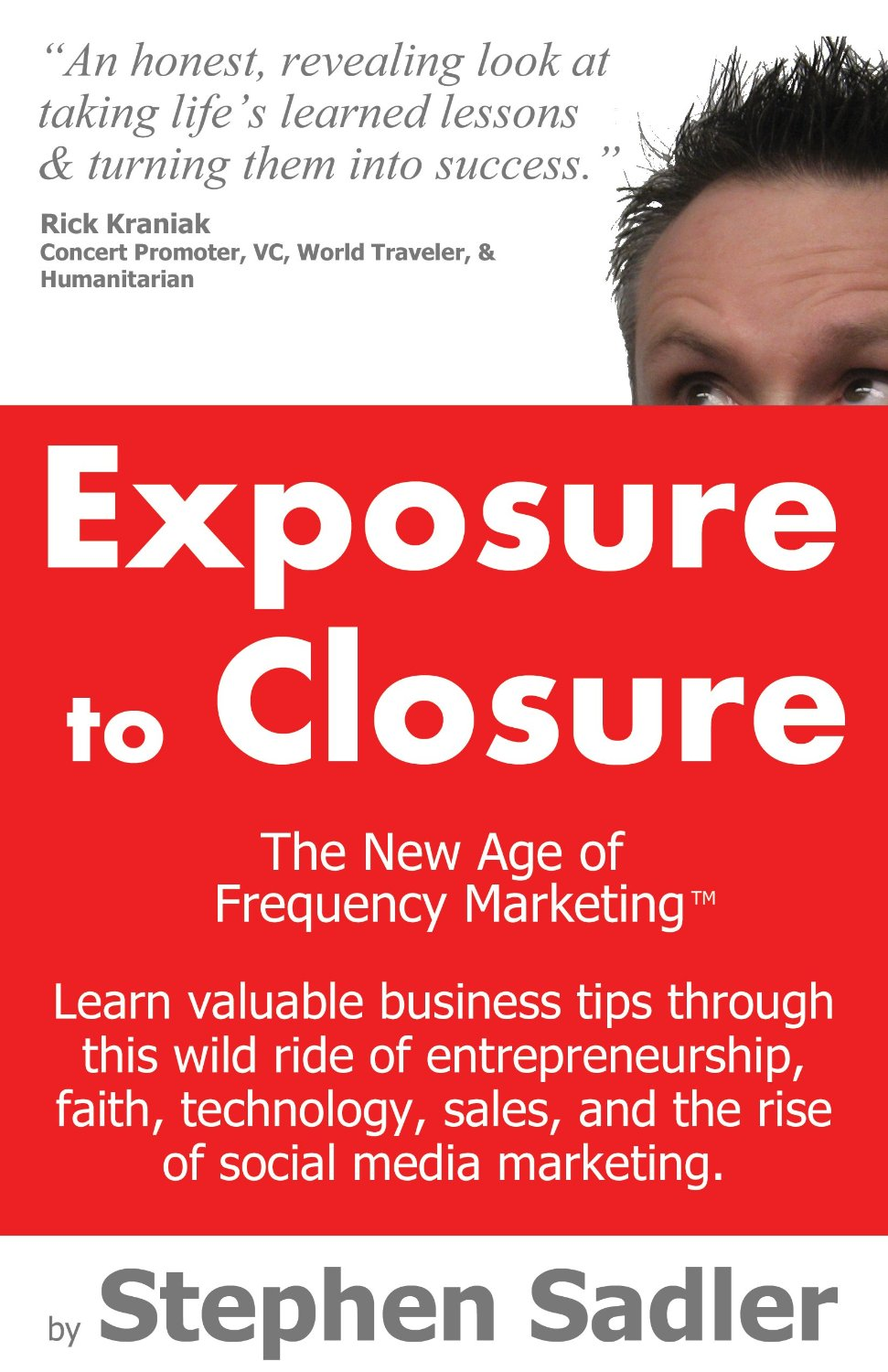 Exposure to Closure